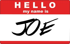 Picture of a nametag that says 'Hello my name is Joe'